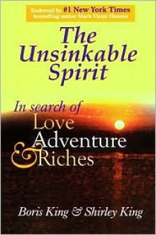 Unsinkable Spirit - Boris King, Shirley King