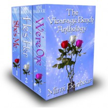 The Vicarage Bench Anthology - Mimi Barbour