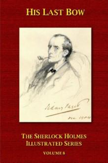His Last Bow - Arthur Conan Doyle