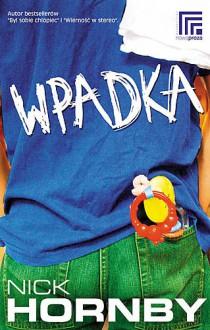 Wpadka - Nick Hornby, Jacek Drewnowski