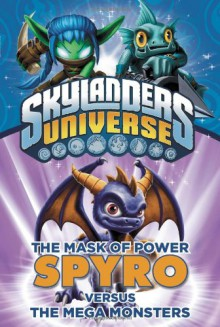 The Mask of Power: Spyro Versus the Mega Monsters #1 - Onk Beakman