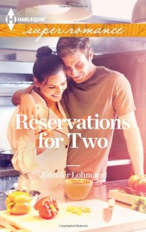 Reservations for Two - Jennifer Lohmann