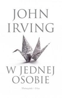 W jednej osobie - John Irving