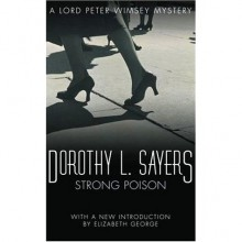 Strong Poison (Lord Peter Wimsey, #6) - Dorothy L. Sayers