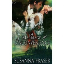 A Marriage of Inconvenience (The Arringtons and Wright-Gordons, #1) - Susanna Fraser