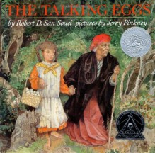 The Talking Eggs - Robert D. San Souci