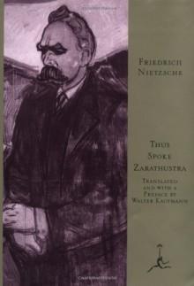 Thus Spoke Zarathustra: A Book for All and None - Friedrich Nietzsche, Walter Kaufmann