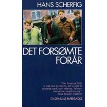 Det forsømte forår - Hans Scherfig