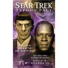 Rough Beasts of Empire (Star Trek: Typhon Pack, #3) - David R. George III
