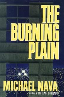 The Burning Plain - Michael Nava
