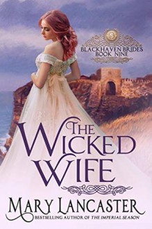 The Wicked Wife - Mary Lancaster