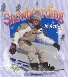 Snowboarding In Action - John Crossingham, Bonna Rouse