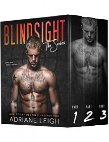 Blindsight: The Series (Complete Erotic Suspense STANDALONE) - Adriane Leigh