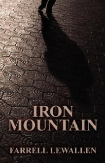 Iron Mountain - Farrell Lewallen
