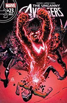 Uncanny Avengers (2015-) #23 - Gerry Duggan,Pepe Larraz,Ryan Stegman