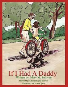 If I Had a Daddy - Mary M. Sullivan, Nance' Jane