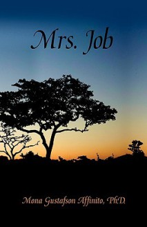 Mrs. Job - Mona Gustafson Affinito