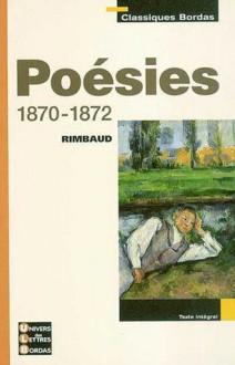 Poésies 1870-1872 - Arthur Rimbaud, Vincent Tuleu