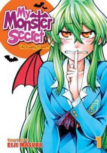 My Monster Secret Vol. 1 - Eiji Masuda