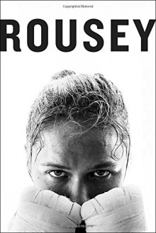 My Fight / Your Fight - Maria Burns Ortiz, Ronda Rousey