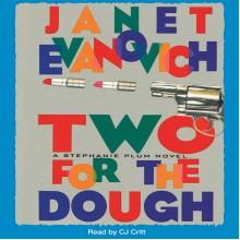 Two for the Dough - Janet Evanovich,CJ Critt