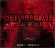 Disc-Spiritual Authority Series (5 CD) - George Bloomer