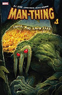 Man-Thing (2017) #1 (of 5) - Germán Peralta Carrasoni,Tyler Crook,Daniel Johnson,R.L. Stine