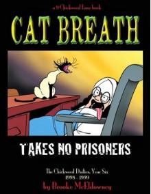 Cat Breath Takes No Prisoners - Brooke McEldowney