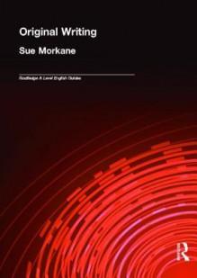 Original Writing - Sue Morkane