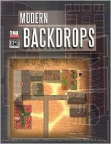 Modern Backdrops (d20 3.5 Modern Roleplaying) - Carrie Baize