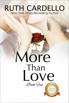 More Than Love (The Barrington Billionaires Book 5) - Ruth Cardello