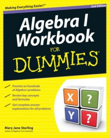 Algebra I Workbook For Dummies - Sterling