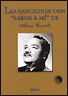 Canciones Con Sabor a Mi De Alvaro Carrillo - Mario Arturo Ramos