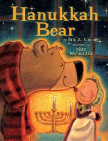 Hanukkah Bear - Eric A. Kimmel