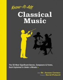 Know It All Classical Music - Joanne Cormac