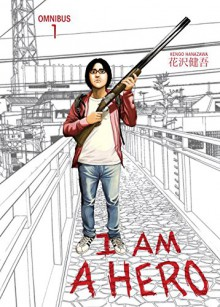 I am a Hero Omnibus Volume 1 - Kengo Hanzawa