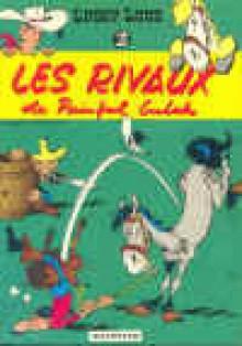 Les Rivaux De Painful Gulch (Lucky Luke 19) - Morris, René Goscinny