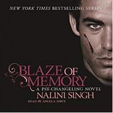 Blaze of Memory - Nalini Singh, Angela Dawe