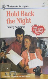 Hold Back the Night (Harlequin Intrigue, #87) - Beverly Sommers