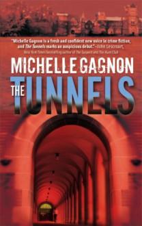 The Tunnels - Michelle Gagnon