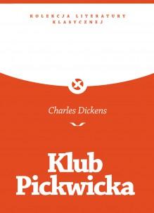 Klub Pickwicka - Charles Dickens, Janina Helena Pajzderska