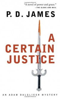 A Certain Justice - P.D. James