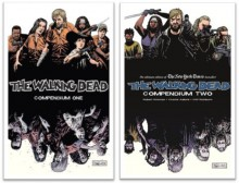 The Walking Dead Compendium ONE & TWO Set (WALKING DEAD): (WALKING DEAD Volume 1 & 2) by Robert Kirkman (The Walking Dead) - Robert Kirkman, Charlie Adlard, Cliff Rathburn, Tony Moore
