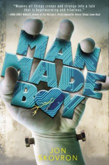 Man Made Boy - Jon Skovron