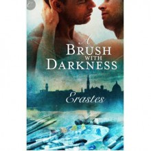 A Brush with Darkness - Erastes