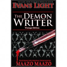 The Demon Writer (Vintage Edition) - Evans Light