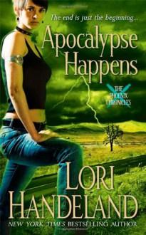 Apocalypse Happens - Lori Handeland