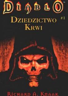 Dziedzictwo krwi - Richard A. Knaak, Michał Studniarek