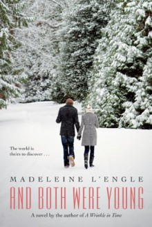 And Both Were Young - Madeleine L'Engle