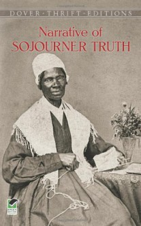 Narrative of Sojourner Truth (Dover Thrift Editions) - Sojourner Truth,Olive Gilbert